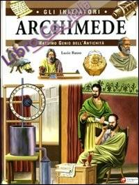Archimede. Massimo Genio dell'Umanità