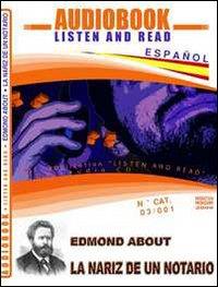 La Nariz De un Notario. Audiolibro. CD Audio. con CD-ROM. N° CAT. 03/001