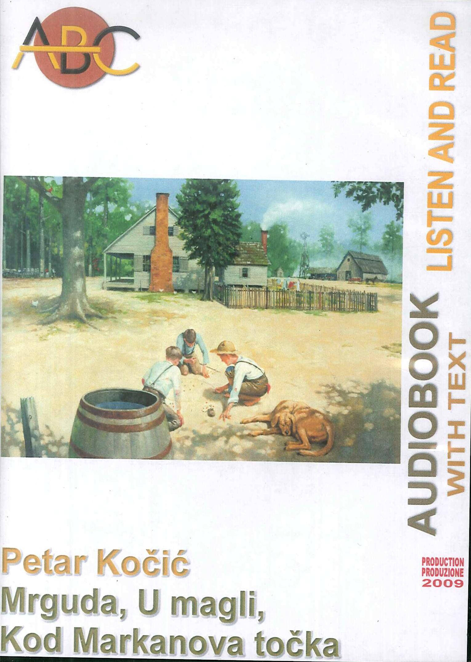 Kod markanovog tocka, mrguda, u magli. Audiolibro. CD Audio e CD-ROM. Cat.n. 02/037