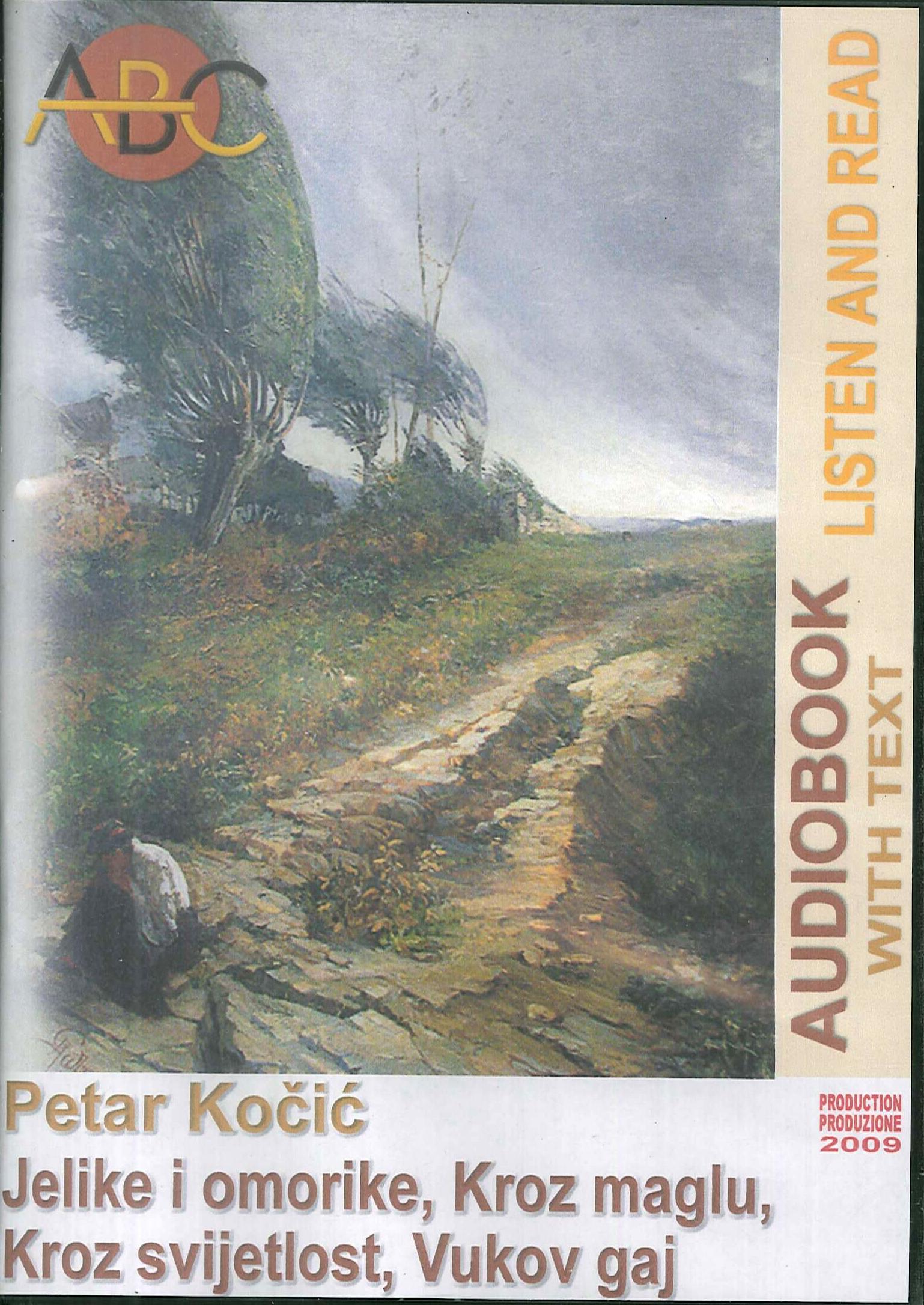 Jelike i omorike, kroz maglu, kroz svijetlost, vukos gaj. Audiolibro. CD Audio. Con CD-ROM. N.cat. 02/036