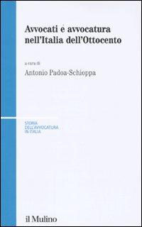 Avvocati e Avvocatura nell'Italia dell'Ottocento