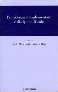 Previdenza complementare e disciplina fiscale