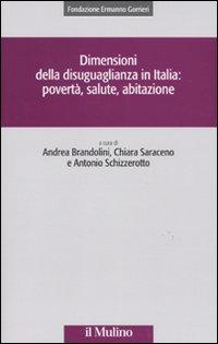Dimensioni della disuguaglianza in Italia: povertà, salute, abitazione