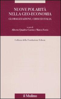 Nuove polarità nella geo-economia. Globalizzazione, crisi ed Italia