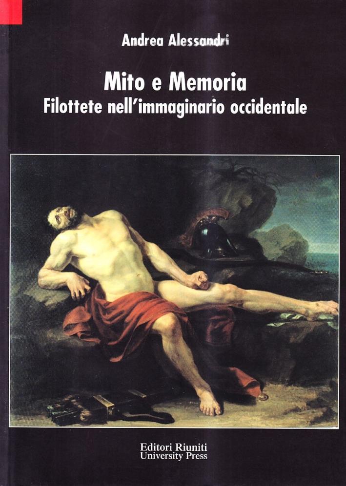Mito e memoria. Filottete nell'immaginario occidentale
