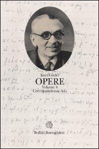 Opere. Vol. 4: Corrispondenza A-G