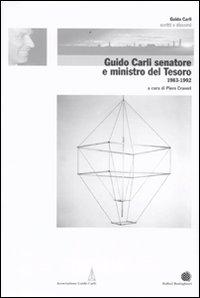 Guido Carli senatore e Ministro del Tesoro (1983-1992). Vol. 5