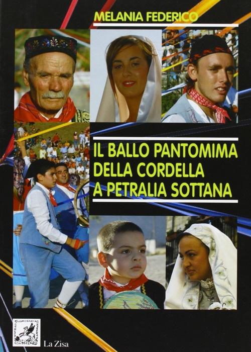 Il ballo pantomima della cordella a Petralia Sottana