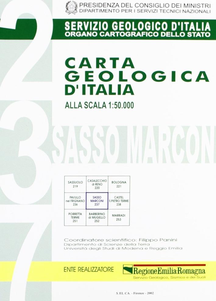 Carta geologica d'Italia alla scala 1:50.000 F° 237. Sasso Marconi. Con note illustrative
