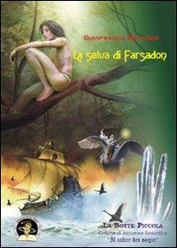 La selva di Farsadon