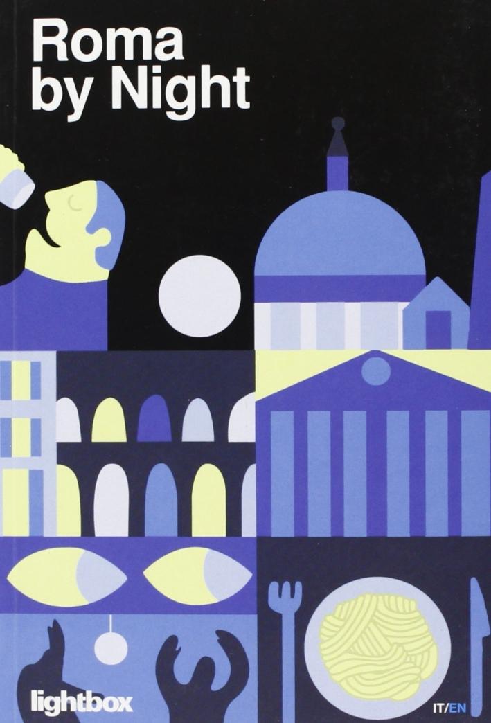 Roma by night. Ediz. italiana e inglese.