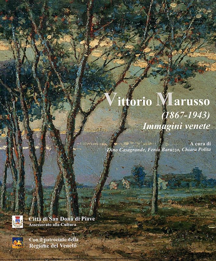 Vittorio Marusso (1867-1943). Immagini venete