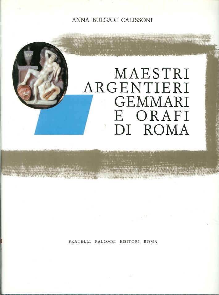 Maestri Argentieri Gemmari e Orafi di Roma.