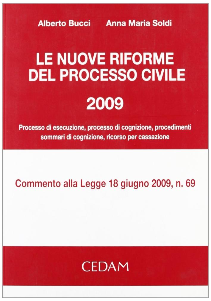 Le nuove riforme del processo civile 2009.