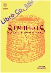 Simblos. Scritti di Storia Antica. Vol. 5