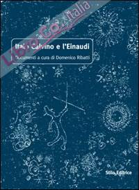 Italo Calvino e l'Einaudi.