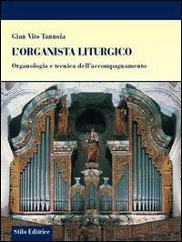 L'organista liturgico. Organologia e tecnica dell'accompagnamento.
