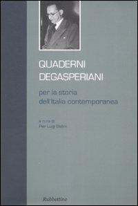 Quaderni Degasperiani per la Storia dell'Italia Contemporanea. Vol. 1
