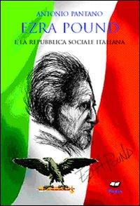 Ezra Pound e la Repubblica Sociale Italiana.