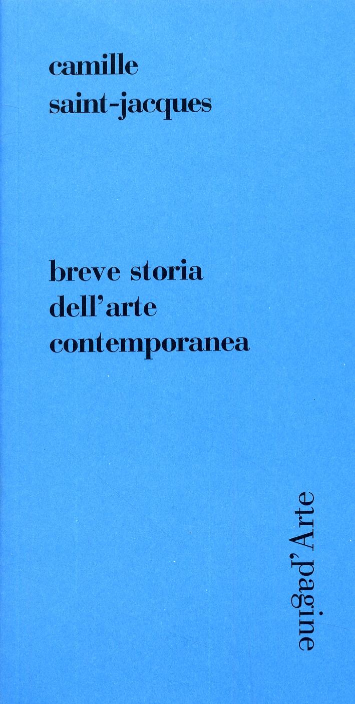 Breve storia dell'arte contemporanea.