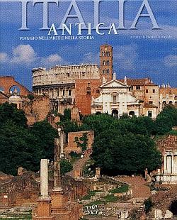 Italia Antica. Viaggio nell'Arte e nella Storia.