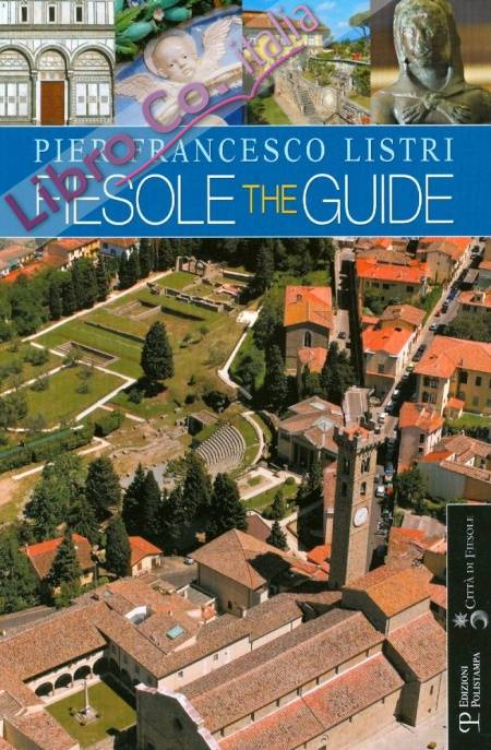 Fiesole. The Guide.
