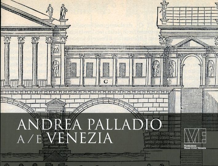 Andrea Palladio a/e Venezia