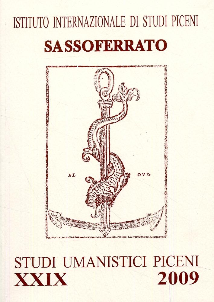 Studi Umanistici Piceni. XXIX. 2009. [Edizione italiana, inglese e francese].