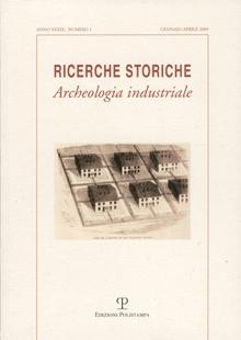Ricerche Storiche. Anno XXXIX  N. 1. Gennaio-aprile 2009.