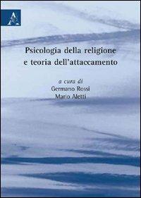 Psicologia della religione e teoria dell'attaccamento.