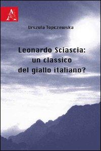 Leonardo Sciascia: un classico del giallo italiano?