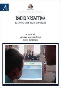 Radio kreattiva. La prima web radio antimafia.