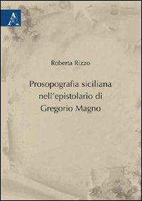 Prosopografia siciliana nell'epistolario di Gregorio Magno