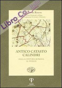 Antico catasto Calindri. Dalla centuria romana al Webgis.