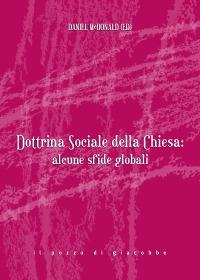 Dottrina sociale della Chiesa: alcune sfide globali
