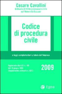 Codice di Procedura Civile 2009 e Leggi Complementari a Tutela dell'Impresa. Con CD-ROM.