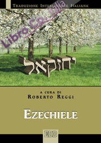 Ezechiele. Versione interlineare in italiano.