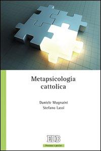 Metapsicologia cattolica.