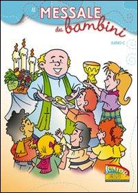 Il messale dei bambini. Anno C. Ediz. illustrata
