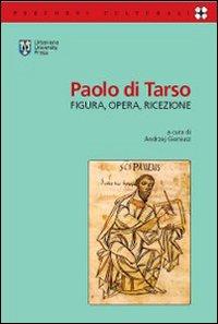 Paolo di Tarso. Figura, opera, ricezione