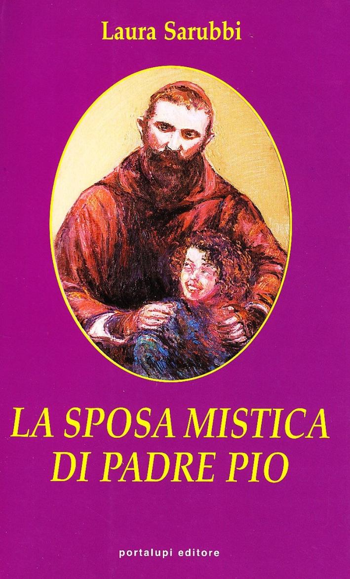 La sposa mistica di Padre Pio