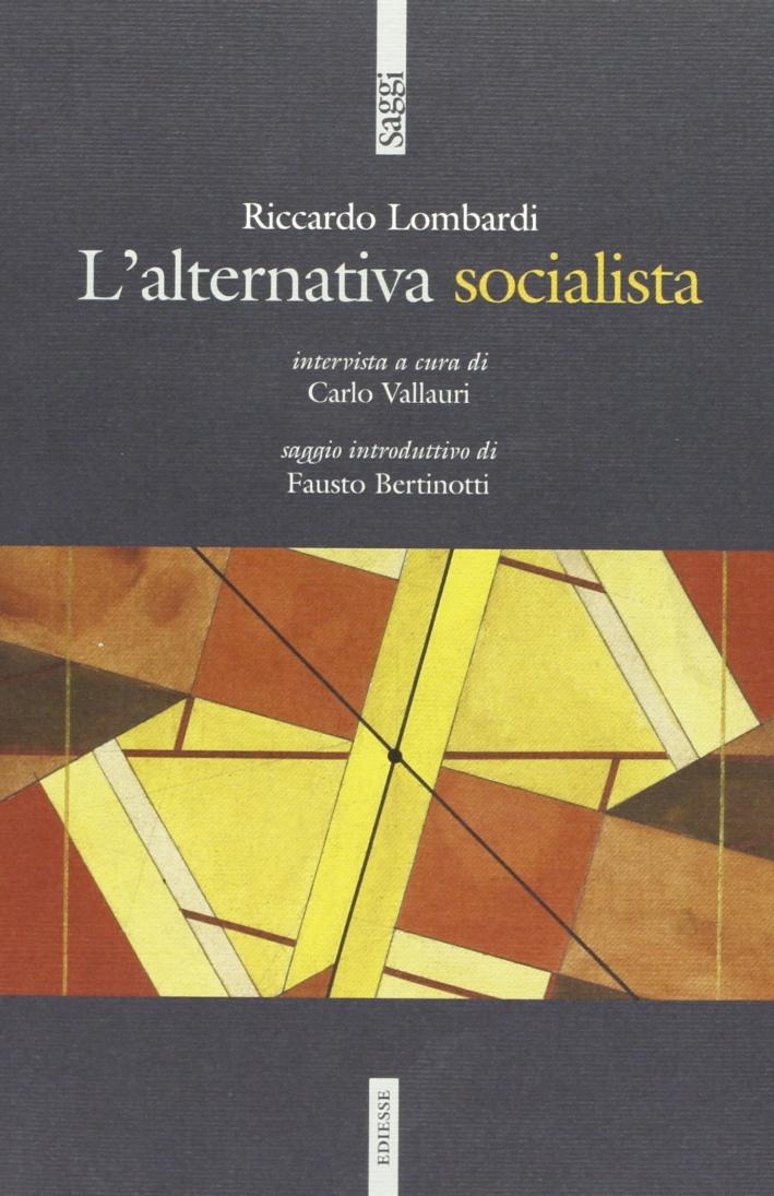 L'alternativa socialista.