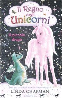 Il piccolo drago. Il regno degli unicorni. Vol. 3.