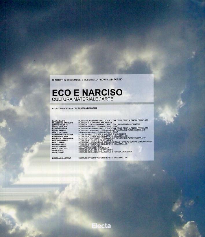 Eco e narciso. Cultura materiale/arte. [Acclude CD-ROM]
