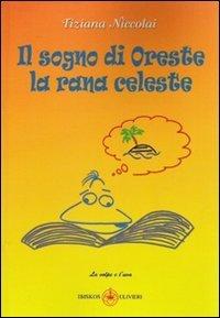 Il sogno di Oreste la rana celeste