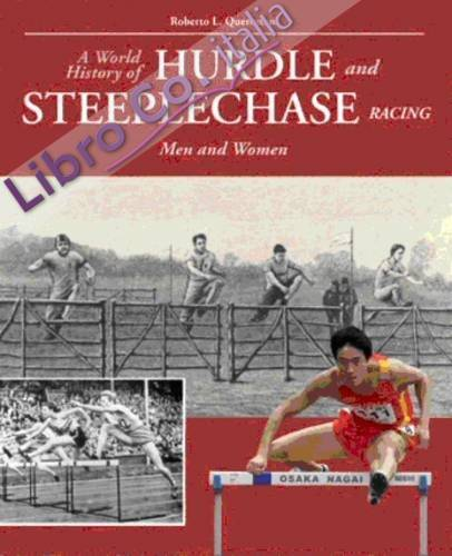 The world history of hurdle and steeplechase racing. Man and woman