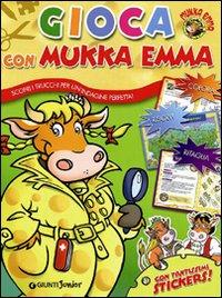 Gioca con Mukka Emma. Con adesivi