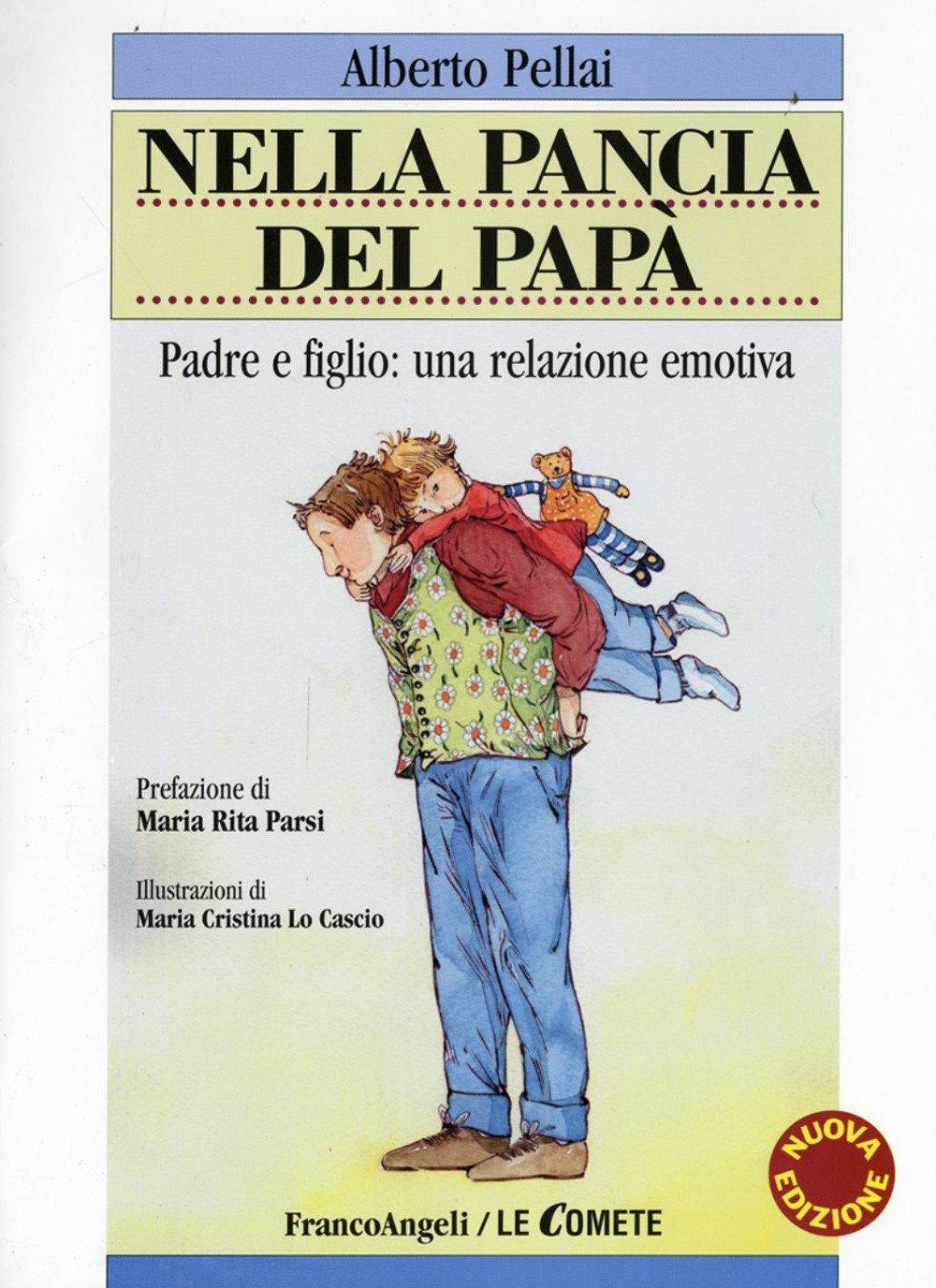 Nella pancia del papà. Padre e figlio: una relazione emotiva.