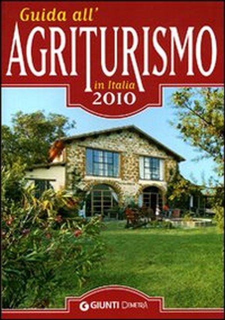 Guida all'agriturismo in Italia 2010