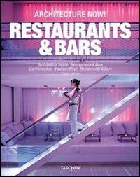 Architecture Now! Restaurants & Bars. [Ed. Italiano, Spagnolo e Portoghese]